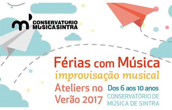 férias com música no conservatório de sintra - férias de verão 2017