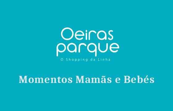 Momentos Mamãs e Bebés no Oeiras Parque