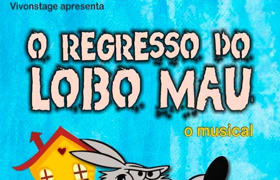 """Musical """" O Regresso do Lobo Mau """""""